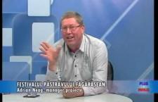 """Emisiune Plus și Minus – """"Festivalul Păstrăvului Făgărășean"""", invitat: Adrian Neag, manager proiecte – 17 iulie 2019"""