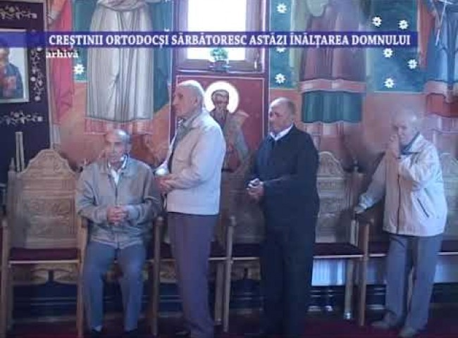 Crestinii ortodocsi sarbatoresc astazi Inaltarea Domnului – 10 iunie 2021
