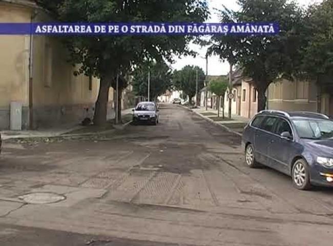 Asfaltarea de pe o strada din Fagaras amânată – 21 septembrie 2021